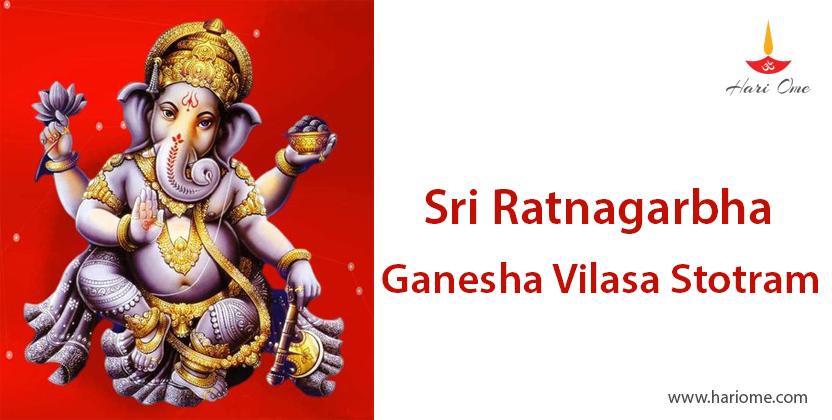 Sri Ratnagarbha Ganesha Vilasa Stotram