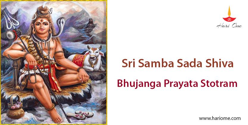 Sri Samba Sada Shiva Bhujanga Prayata Stotram