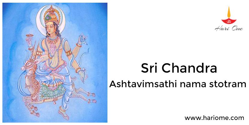 Sri Chandra Ashtavimsathi nama stotram